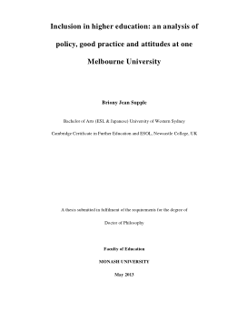 Inclusion in higher education : an analysis of policy, good practice and attitudes at one Melbourne University / Briony Jean Supple