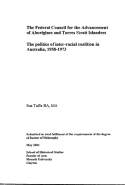 The Federal Council for the Advancement of Aborigines and Torres Strait Islanders : the politics of inter-racial coalition in Australia, 1958-1973