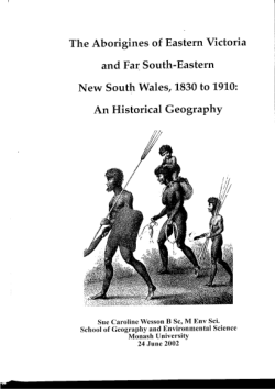 The Aborigines of eastern Victoria and far southeastern New South Wales, 1830 to 1910 : an historical geography