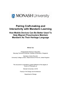 Pairing Craft-making and Interactivity with Mandarin Learning -          How Mobile Devices Can Be Better Used To Help Migrant Preschoolers Maintain Mandarin As Their Heritage Language