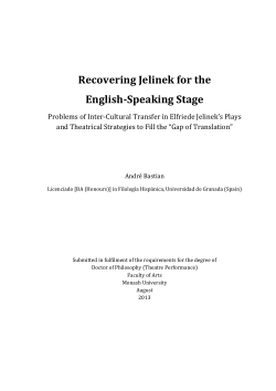 "Recovering Jelinek for the english-speaking stage problems of inter-cultural transfer in Elfriede Jelinek's plays and theatrical strategies to fill the ""Gap of Translation"""
