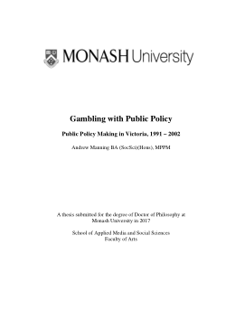 Gambling with Public Policy:     Public Policy Making in Victoria, 1991 – 2002