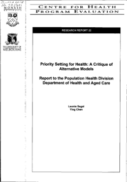 Priority setting for health : a critique of alternative models : report to the Population Health Division Department of Health and Aged Care / Leonie Segal, Ying Chen