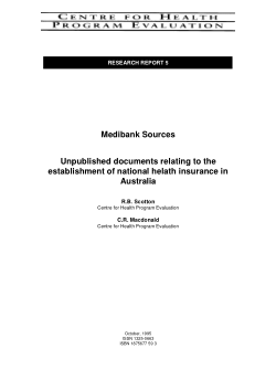 Medibank sources: unpublished documents relating to the establishment of national helath insurance in Australia