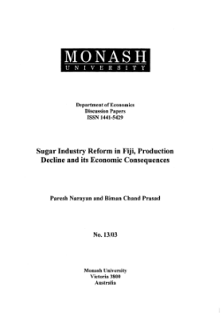 Sugar industry reform in Fiji, production decline and its economic consequences / Paresh Narayan and Biman Chand Prasad