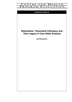 Rationalism, Theoretical Orthodoxy and Their Legacy in Cost Utility Analysis