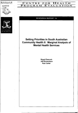 Setting priorities in South Australian community health II : marginal analysis of mental health services / Stuart Peacock, Jeff Richardson, Rob Carter