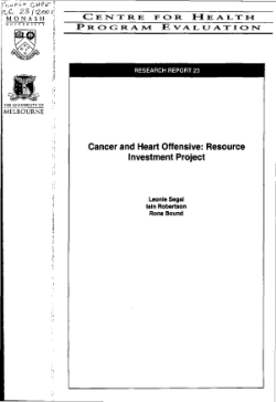 Cancer and heart offensive : resource investment project / Leonie Segal, Iain Robertson, Rona Bound