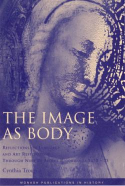 The image as body : reflections on language and art restoration through Neri Di Bicci's Ricordanze, 1453-75 / Cynthia Troup