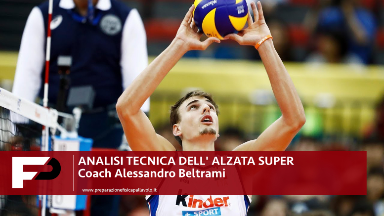 Video Tecnico - Analisi dell'alzata SUPER e delle differenti tecniche nell'alto livello