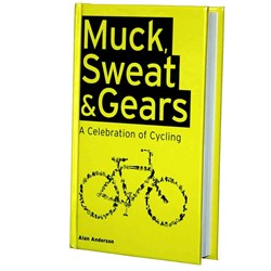 Muck, Sweat and Gears Cycling Book