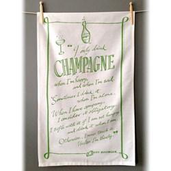 I Only Drink Champagne Tea Towel