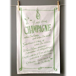 I Only Drink Champagne Tea Towel