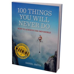 100 Things You Will Never Do Book
