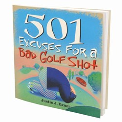 501 Excuses for a Bad Golf Shot | A Golfing Essential!