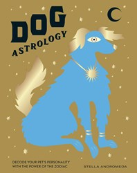 Dog Astrology by Stella Andromeda