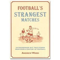 Football's Strangest Matches Book