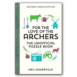 For The Love of the Archers Unofficial Puzzle Book