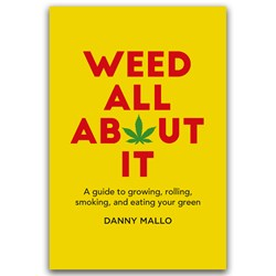 Weed All About It Book
