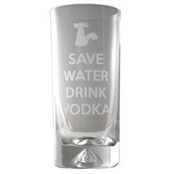 Save Water Drink Vodka Glass Tumbler