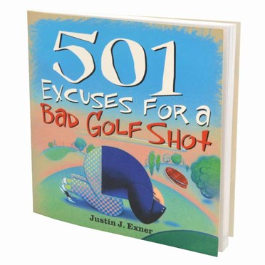 An image of 501 Excuses for a Bad Golf Shot | A Golfing Essential!