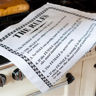The Female Always Makes the Rules Tea Towel