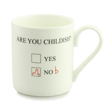 Are You Childish? Mug