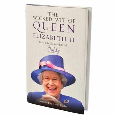 An image of The Wicked Wit of Queen Elizabeth II Book