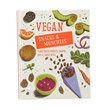 Vegan Snacks and Munchies Cookbook
