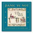 Panic Ye Not Book
