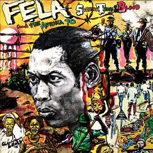 Fela Kuti & the Africa 70 – Sorrow Tears & Blood – Pressure