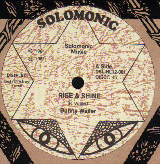 Bunny Wailer Rise And Shine Pressure Sounds