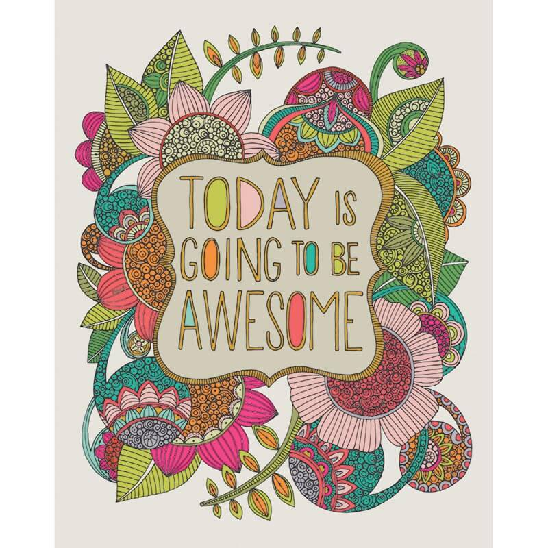 Today Is Going To Be Awesome Canvas