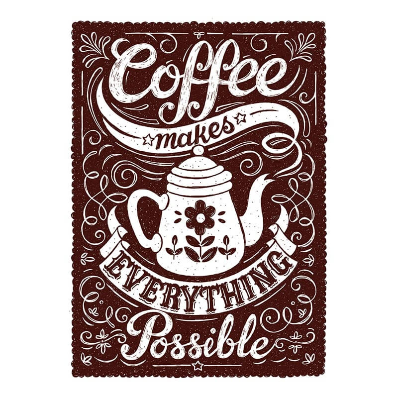 Coffee Makes Everything Possible Canvas
