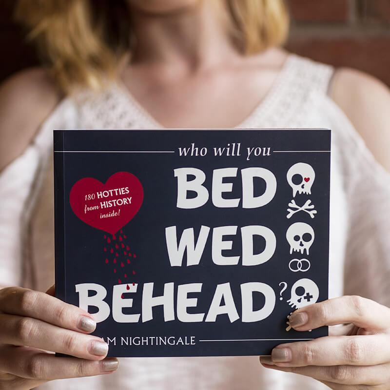 Bed Wed Behead
