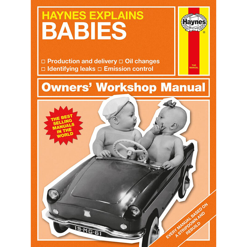 Haynes Explains Babies - Owners Workshop Manual