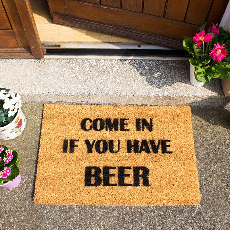 Come In If You Have Beer Doormat
