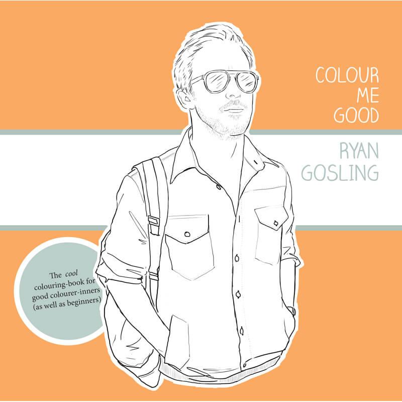 Colour Me Good - Ryan Gosling