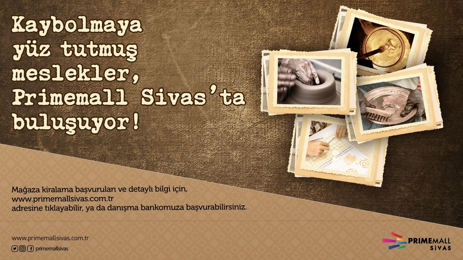Kaybolmaya Yüz Tutmuş Meslekler, Primemall Sivas'ta Buluşuyor!