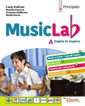 Music Lab A + Quaderno delle competenze