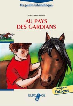 AU PAYS DES GARDIANS