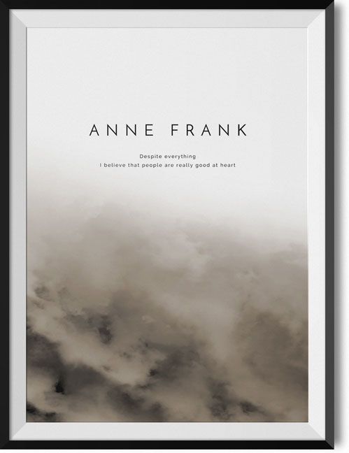 "Anne Frank ""Despite everything"" quote poster"