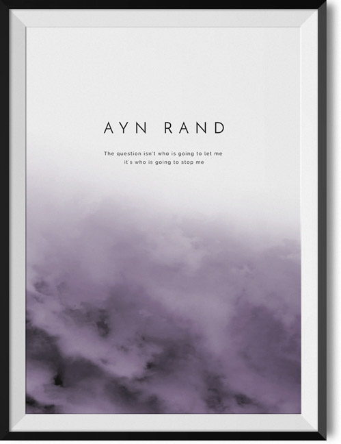 "Ayn Rand ""Stop me"" quote poster"