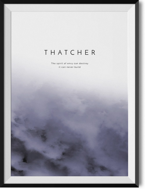 "Thatcher ""Spirit of envy"" quote poster"