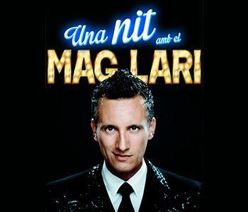 Una nit amb al Mag Lari