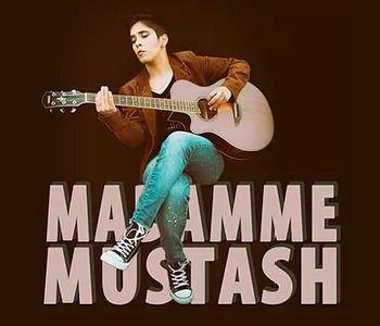 Madamme Mustash