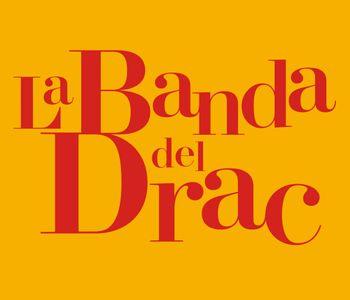 La Banda del Drac