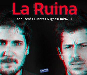 La Ruina Show