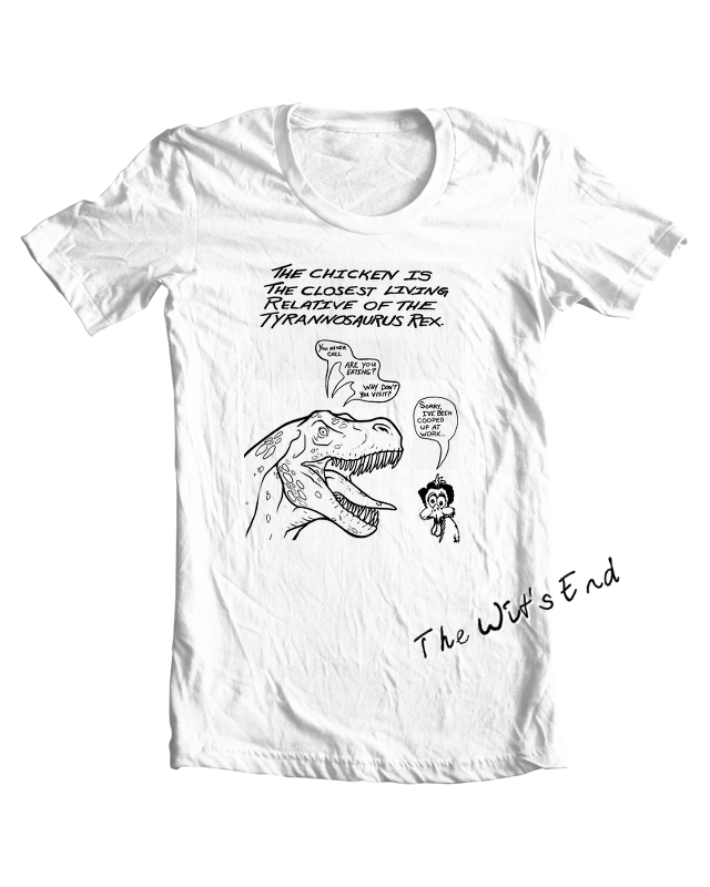 The chicken the closest relatives of T-Rex tee shirt example