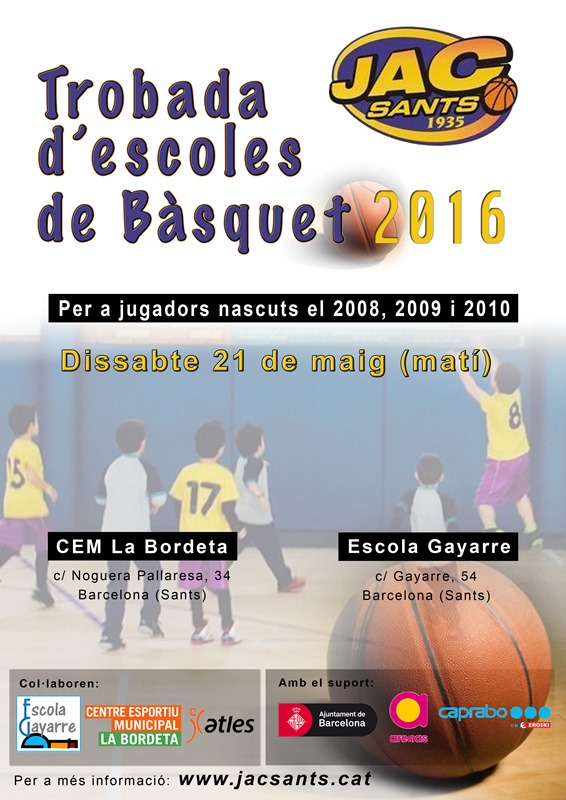 Trobada d 39 escoles de b squet del jac sants barcelona for Escoles de disseny d interiors a barcelona